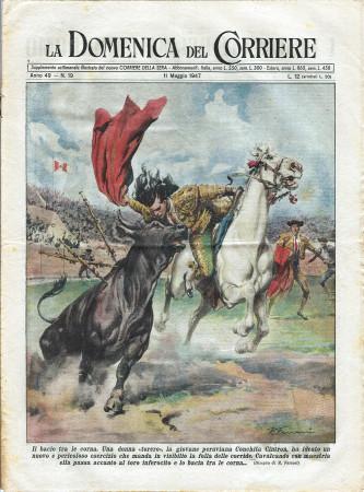 """1947 * La Domenica Del Corriere (N°19) """"Donna Torero Bacia Corna Toro - Muratore Incidente Parigi"""" Original Magazine"""