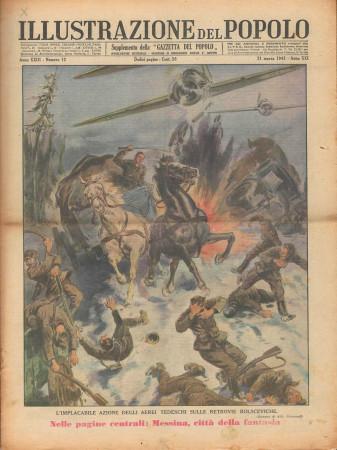 """1943 * Illustrazione del Popolo (N°12) – """"Implacabile Azione Aviazione Tedesca sui Bolscevichi"""" Original Magazine"""
