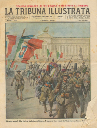 "1937 * Original Historical Magazine ""La Tribuna Illustrata (N°20) - Sfilata Fascista Primo Anno Impero"""