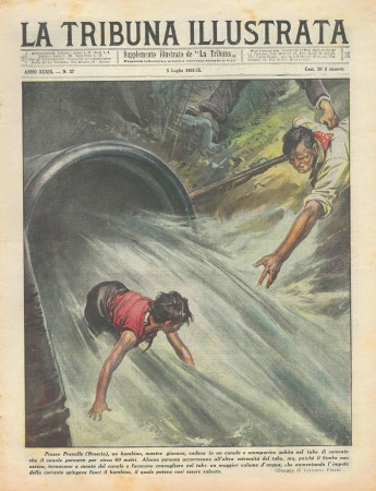 """1931 * Original Historical Magazine """"La Tribuna Illustrata (N°27) - Bambino Cade In Un Canale"""""""