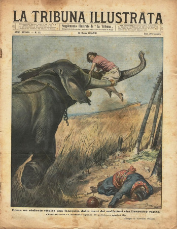 "1930 * Original Historical Magazine ""La Tribuna Illustrata (N°13) - Elefante Salva Fanciulla Da Malfattori"""