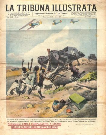 "1935 * Original Historical Magazine ""La Tribuna Illustrata (N°45) - Rastrellamento Fronte Somalia"""