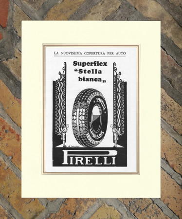 "1930 * Advertising Original ""Pirelli - Stella Bianca"" in Passepartout"