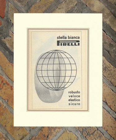 "1950 * Advertising Original ""Pirelli - Stella Bianca"" in Passepartout"
