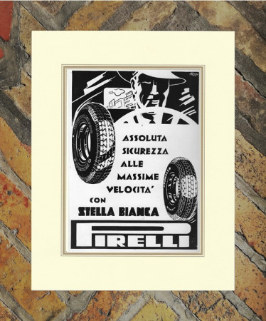 "1940 * Advertising Original ""Pirelli - Stella Bianca - RENZO BASSI"" in Passepartout"
