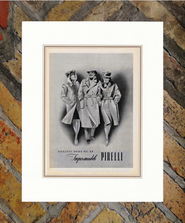 "1941 * Advertising Original ""Pirelli - Impermeabile - Seduttore"" in Passepartout"