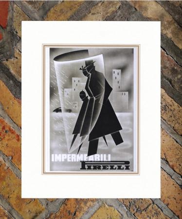 """1941 * Advertising Original """"Pirelli - Impermeabili"""" in Passepartout"""