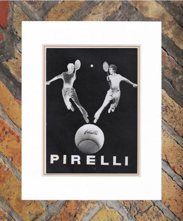 """1948 * Advertising Original """"Pirelli - Tennis"""" in Passepartout"""