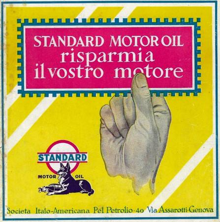 "1929 * Advertising Original ""Standard Motor Oil - Risparmia il Vostro Motore"" in Passepartout"