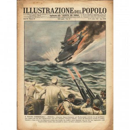 """1940 * Original Historical Magazine """"Illustrazione del Popolo (N°42) - Sommergibile Medusa Abbatte Aereo Nemico"""""""