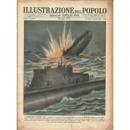 """1940 * Original Historical Magazine """"Illustrazione del Popolo (N°44) - Sommergibile Toti Affonda Nave Nemico"""""""