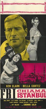 "1964 * Affiches De Cinéma ""F.B.I. Chiama Istanbul -  Ken Clark, Cortez"" Thriller (B-)"