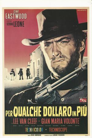 """Affiches De Cinéma """"Per Qualche Dollaro in Più - Sergio Leone, C Eastwood"""" Reproduction Western"""