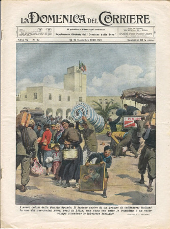 """1938 * La Domenica Del Corriere (N°47) """"Nuovi Coloni Quarta Sponda - Malviventi New York"""" Magazine Original"""