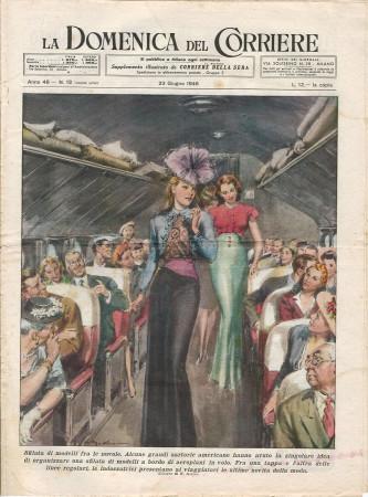 """1946 * La Domenica Del Corriere (N°13) """"Sfilata di Modelli fra le Nuvole - Signorina Avvelenata"""" Magazine Original"""