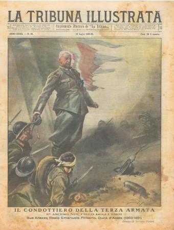 """1931 * Magazine Historique Original """"La Tribuna Illustrata (N°28) - Il Condottiero Della Terza Armata Asceso Nel Cielo"""""""