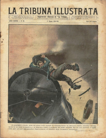 """1930 * Magazine Historique Original """"La Tribuna Illustrata (N°22) - Incidente Alla Stazione di Castelfiorentino"""""""