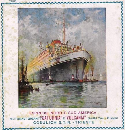 """1928 * Publicité Original """"Cosulich - Espressi Nord E Sud America - Saturnia e Vulcania"""" dans Passepartout"""