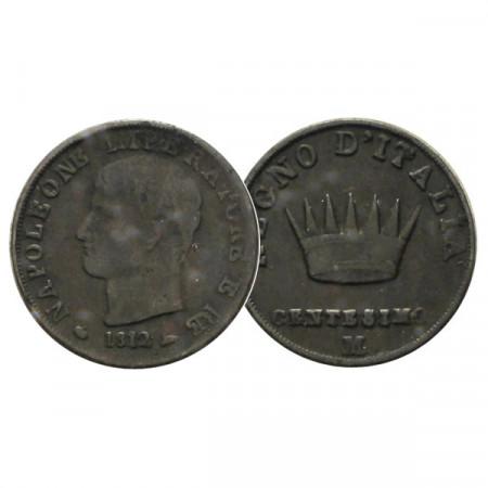 """1812 M * 1 Centesimo Italie """"Napoléon Ier - Roi d'Italie - Milan"""" (C 1.2) prTTB"""