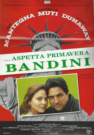 """1989 * Cartel Cinematográfico """"Aspetta Primavera, Bandini - Ornella Muti"""""""