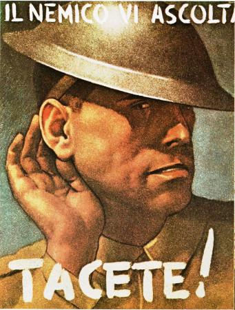 """ND (WWII) * Propaganda de Guerra Reproducción """"Italia Fascista - Il Nemico Vi Ascolta, Tacete!"""" en Passepartout"""