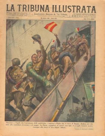 "1938 * La Tribuna Illustrata (N°44) – ""Legionari d'Italia Reintrano dalla Spagna"" Revista Original"